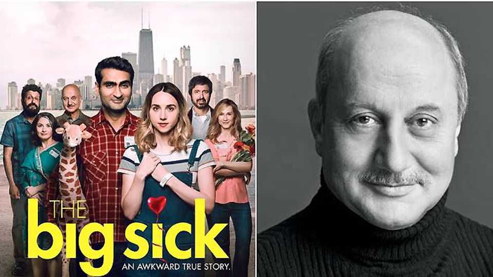 Anupam Kher's 'The Big Sick' To Hit The Screens On June 30 In India