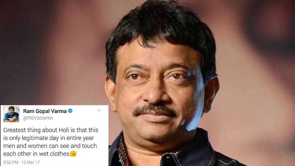 RGV wishes fans 'unhappy' Holi, dubs festival as 'sexy moment'