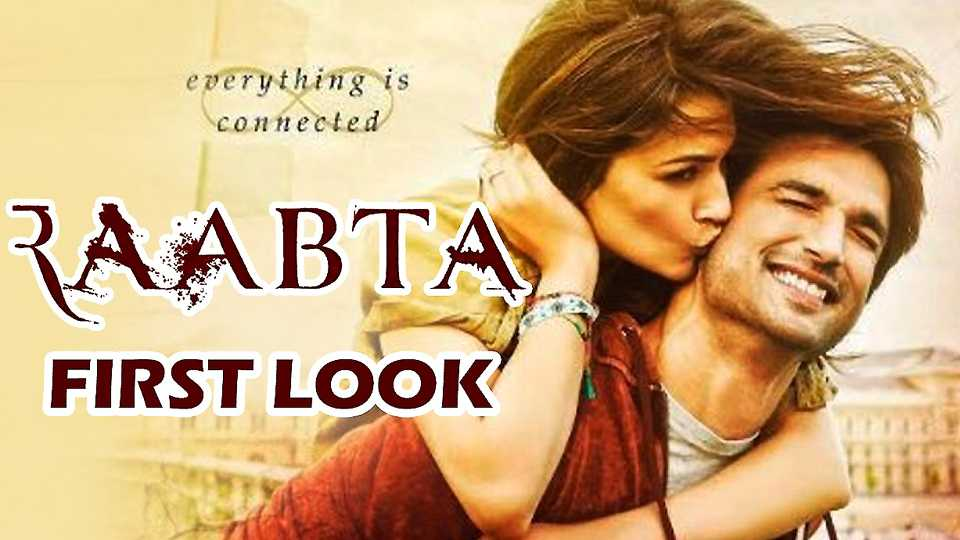 Raabta first look and first poster